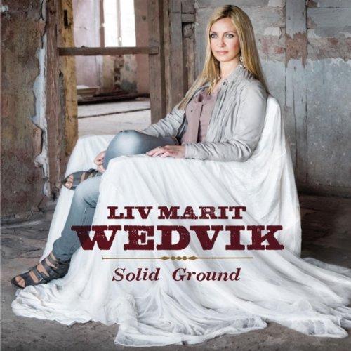 Liv Marit Wedvik Solid Ground