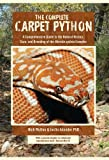 Complete Carpet Python, Nick Mutton, PhD Justin Julander, 098327892X