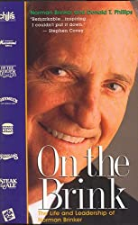On the Brink: The Life and Leadership of Norman Brinker