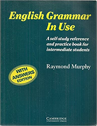 English Grammar in Use with Answers:A Reference and Practice Book for Intermediate Students: w. Ans