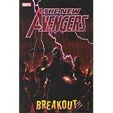 New Avengers, Vol. 1: Breakout (The New Avengers)