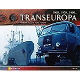Transeuropa Edition II: Bilder und Geschichten aus dem Fernverkehr (Fernverkehr der 60er, 70er + 80er)