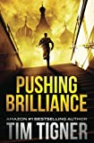 Pushing Brilliance (Kyle Achilles) (Volume 1)