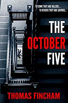 The October Five (A Military Murder Mystery of Crime and Suspense) by [Fincham, Thomas]
