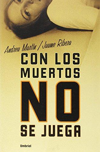 Con los muertos no se juega (Spanish Edition)