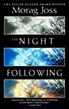 img - for The Night Following: A Novel book / textbook / text book