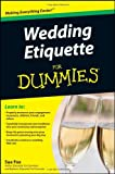 Wedding Etiquette for Dummies, Sue Fox, 0470502088