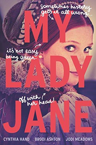 My Lady Jane by [Hand, Cynthia, Ashton, Brodi, Meadows, Jodi]