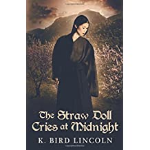 The Straw Doll Cries at Midnight (A Tiger Lily Novel)