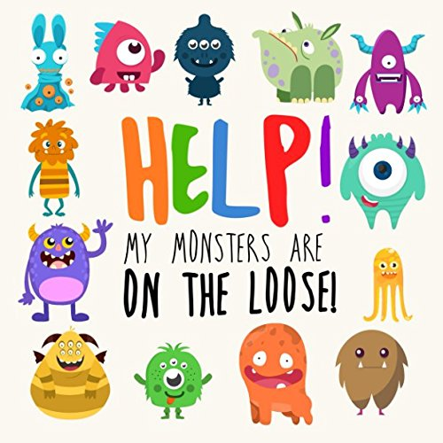 Help! My Monsters Are on the Loose!: A Where