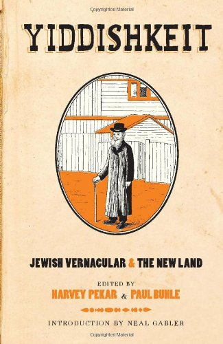 Yiddishkeit: Jewish Vernacular and the New Land