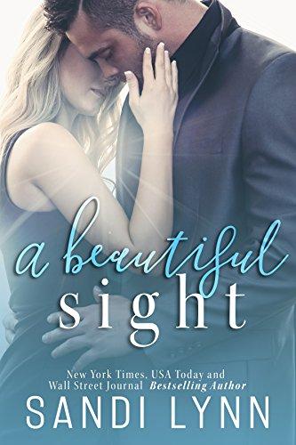 A Beautiful Sight by [Lynn, Sandi]