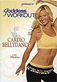 The Goddess Workout: Cardio Bellydance