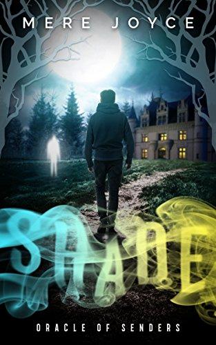 Shade (Oracle of Senders Book 1) (English Edition)