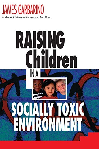 Raising Children Socially Toxic Enviro P
