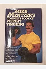 Mike Mentzer's Complete Book of Weight Training Hardcover