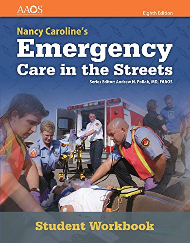 Nancy Caroline's Emergency Care in the Streets Student Workbook (Orange)