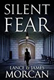 Silent Fear (A novel inspired by true crimes) by  Lance Morcan in stock, buy online here