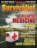 : Survivalist Magazine Issue #4 - Collapse Medicine