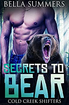 Secrets to Bear: A Paranormal Romance by [Summers, Bella]