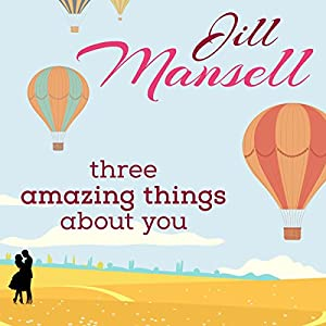 Three Amazing Things About You Audiobook