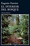 El Interior del Bosque, Eugenio Fuentes and Eugenio Fuentes Pulido, 8483830787