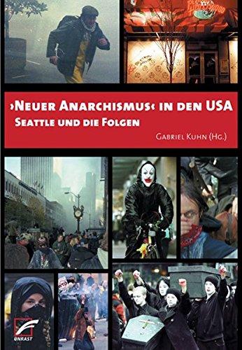 ›Neuer Anarchismus‹ in den USA: Seattle und die Folgen