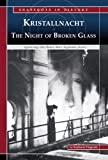Kristallnacht, the Night of Broken Glass, Stephanie Fitzgerald, 0756534895