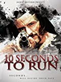 10 Seconds to Run