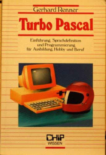 Turbo Pascal. Einführung, Sprachdefinition und Programmierung für Ausbildung, Hobby und Beruf: Amazon.es: Gerhard Renner: Libros en idiomas extranjeros