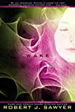 Wake: Book One In The WWW Trilogy
