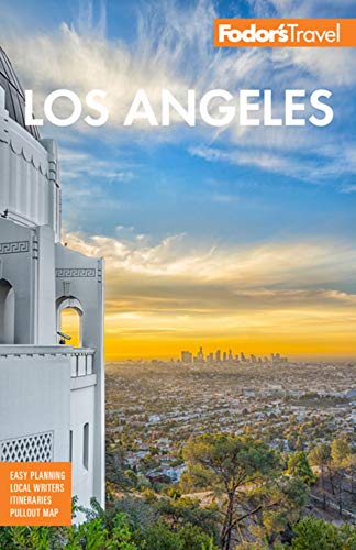 Fodor's Los Angeles: with Disneyland and Orange County (Full-color Travel ()