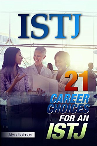 ISTJ: 21 Career Choices for an ISTJ