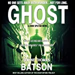 Ghost: A John Spector Novel, Volume 1 | Wayne Thomas Batson