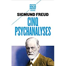 Cinq psychanalyses (French Edition)
