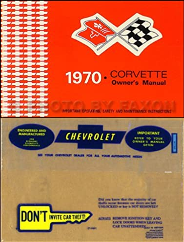 1970 corvette owner s manual package reprint 70 chevrolet amazon rh amazon com 1970 corvette owners manual download 1970 corvette owners manual download
