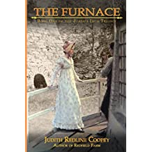 The Furnace: Book One of the Juniata Iron Trilogy