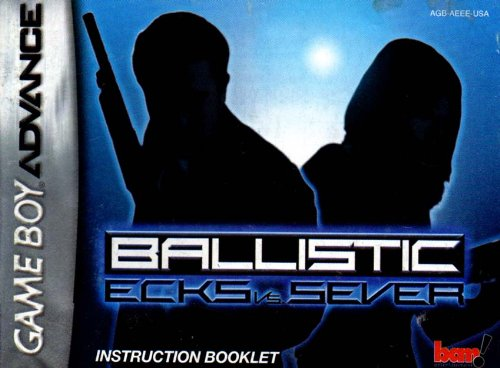 Ballistic - Ecks vs Sever GBA Instruction Booklet (Game Boy Advance Manual only) (Nintendo Game Boy Advance Manual) (Ballistic Game Boy)