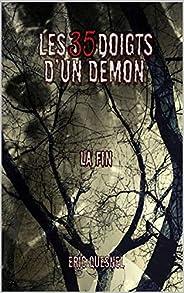 Les 35 doigts d'un démon: La fin (French Edit