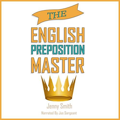 The English Preposition Master