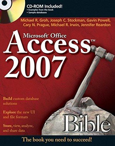 Microsoft Office Access 2007 Bible (07) by Groh, Michael R - Stockman, Joseph C - Powell, Gavin - Prague [Paperback (2007)] (Microsoft Office Access 2007)