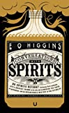 Conversations with Spirits by  E. O. Higgins in stock, buy online here