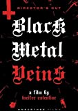 Black Metal Veins: Uncut And Uncensored by Brad Allen, Raven, Doom, Autumn Misery Lucifer Valentine
