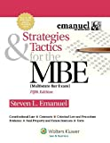 Strategies & Tactics for the MBE, Fifth Edition (Emanuel Bar Review) by Steven L. Emanuel (2012-10-11)