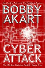 Cyber Attack: A Political Thriller Fiction Series (The Boston Brahmin Book 2)
