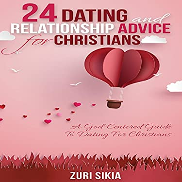 Listen to 24 Dating and Relationship Advice for Christians ...