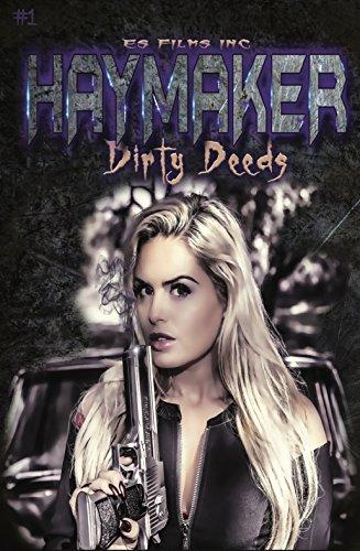Download PDF HAYMAKER - Dirty Deeds