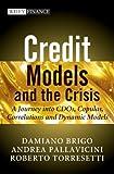 Credit Models and the Crisis, Damiano Brigo and Andrea Pallavicini, 0470665661