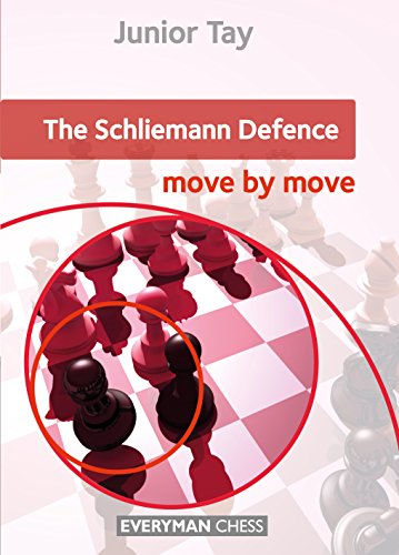The Schliemann Defence: Move By Move - Junior Tay
