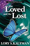 The Loved and the Lost, Lory Kaufman, 193655853X